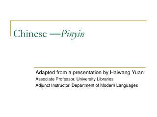 Chinese  — Pinyin