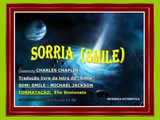 sorria  (smile)