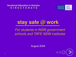 Stay safe  work