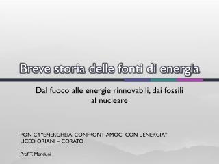 Breve storia delle fonti di energia