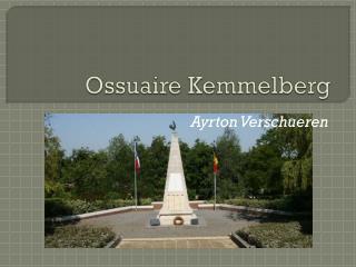 Ossuaire  Kemmelberg