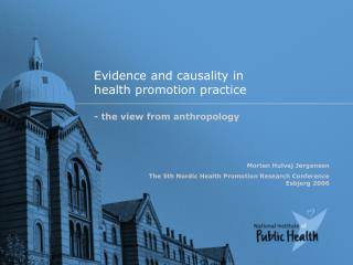 Evidence and causality in  health promotion practice