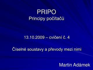 PRIPO Principy po?�ta??