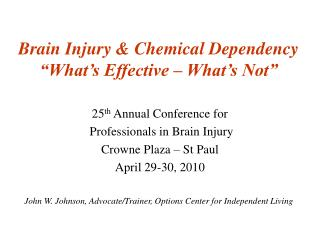 Brain Injury  Chemical Dependency
