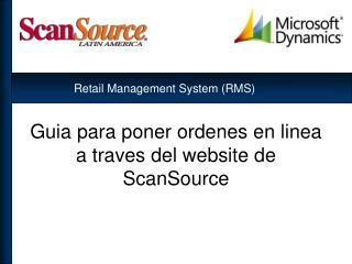 Guia para poner ordenes en linea a traves del website de ScanSource