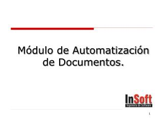 Módulo de Automatización de Documentos.