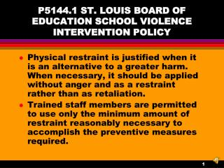 P5144.1 ST. LOUIS BOARD OF EDUCATION SCHOOL VIOLENCE INTERVENTION POLICY