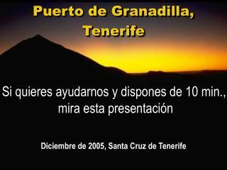 Puerto de Granadilla, Tenerife