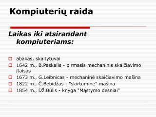 Kompiuteri ų raida