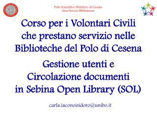Corso per i Volontari Civili  che prestano servizio nelle Biblioteche del Polo di Cesena