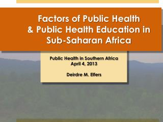 Factors of Public Health & Public Health Education in Sub-Saharan Africa