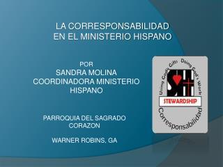 LA CORRESPONSABILIDAD  EN EL MINISTERIO HISPANO