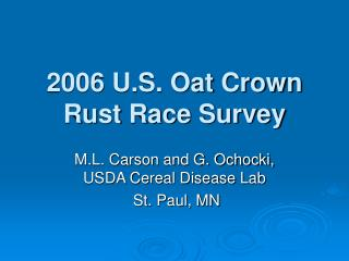 2006 U.S. Oat Crown Rust Race Survey