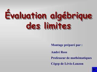 �valuation alg�brique des limites