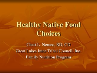 Healthy Native Food Choices