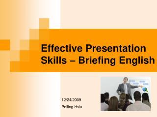 Effective Presentation Skills – Briefing English