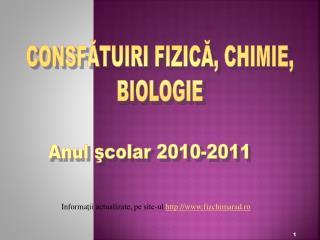CONSFĂTUIRI FIZICĂ, CHIMIE, BIOLOGIE