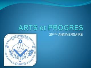 ARTS et PROGRES