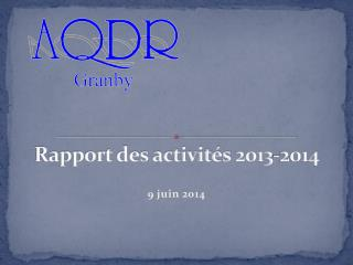 Rapport des activit�s�2013-2014