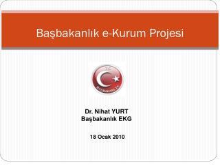 Başbakanlık e-Kurum Projesi