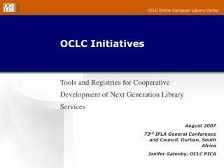 OCLC Initiatives