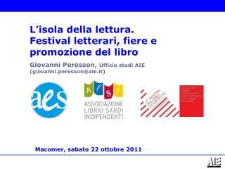 Giovanni Peresson,  Ufficio studi AIE (giovanni.peresson@aie.it)