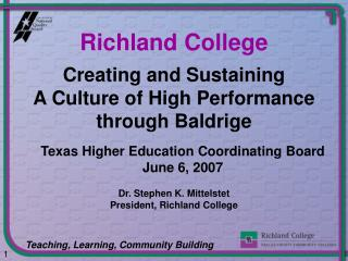 Creating and Sustaining  A Culture of High Performance through Baldrige