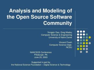 Analysis and Modeling of the Open Source Software Community