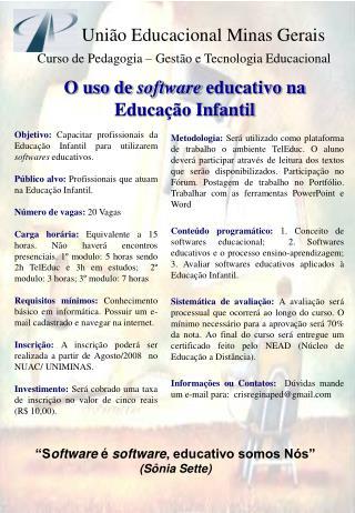 Curso de Pedagogia � Gest�o e Tecnologia Educacional