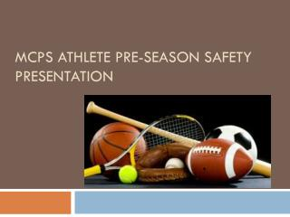 MCPS Athlete Pre-Season Safety Presentation