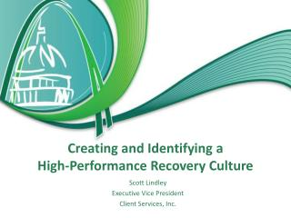 Creating and Identifying a  High-Performance Recovery Culture