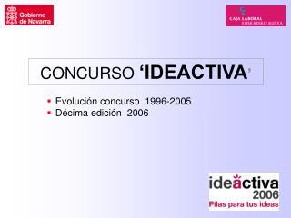 CONCURSO  'IDEACTIVA '