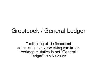 Grootboek / General Ledger