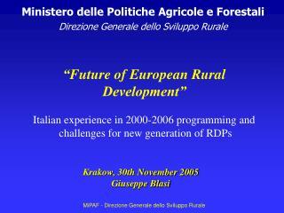 Ministero delle Politiche Agricole e Forestali Direzione Generale dello Sviluppo Rurale
