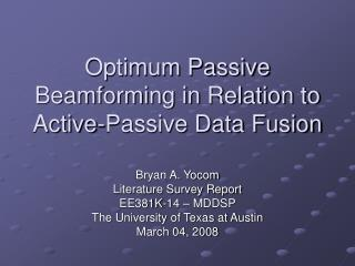 Optimum Passive Beamforming in Relation to Active-Passive Data Fusion