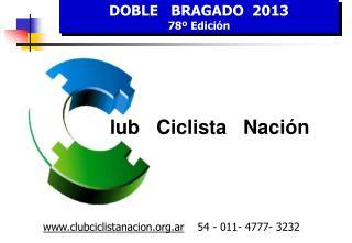 DOBLE   BRAGADO  2013  78� Edici�n