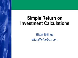 Simple Return on Investment Calculations