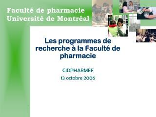 Les programmes de recherche à la Faculté de pharmacie