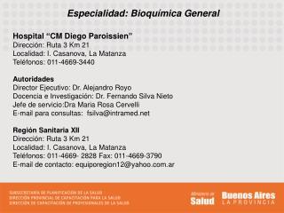 Especialidad: Bioquímica General