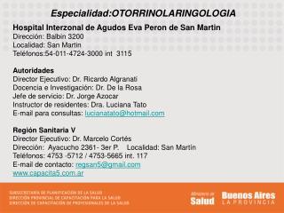 Especialidad:OTORRINOLARINGOLOGIA