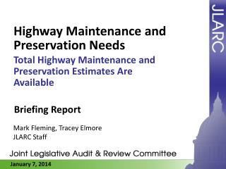 Highway Maintenance and Preservation Needs