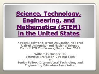 Science, Technology,  Engineering, and Mathematics STEM  in the United States