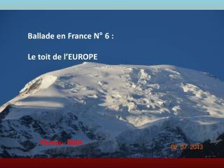 Ballade en France N° 6 : Le toit de l'EUROPE