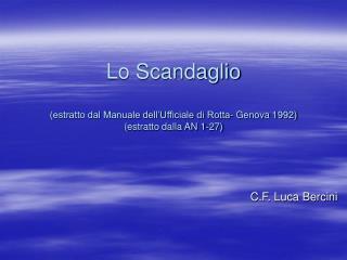 Lo Scandaglio (estratto dal Manuale dell'Ufficiale di Rotta- Genova 1992) (estratto dalla AN 1-27)