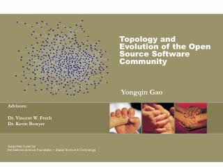 Topology and Evolution of the Open Source Software Community