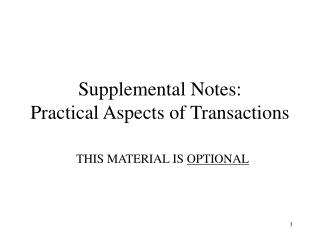 Supplemental Notes: Practical Aspects of Transactions
