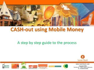 CASH-out using Mobile Money