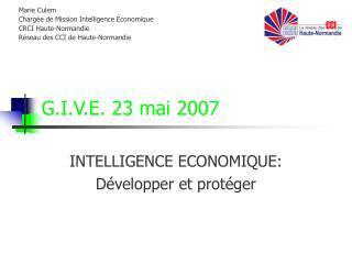 G.I.V.E.  23 mai 2007