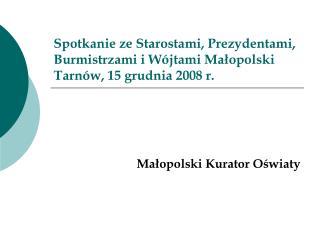 Małopolski Kurator Oświaty