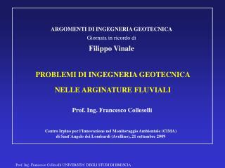 PROBLEMI DI INGEGNERIA GEOTECNICA  NELLE ARGINATURE FLUVIALI